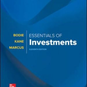 Solution Manual for Essentials of Investments 11th Edition Bodie