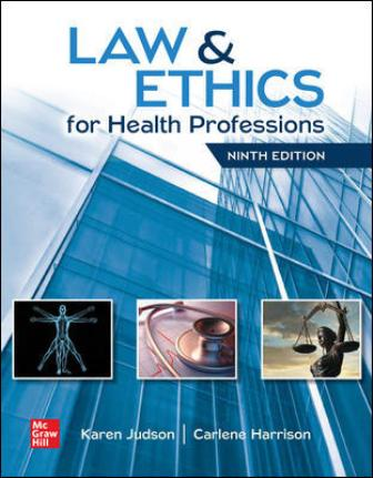 Test Bank for Law and Ethics for Health Professions 9th Edition Judson