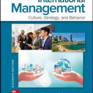Solution Manual for International Management: Culture, Strategy, and Behavior 11th Edition Luthans
