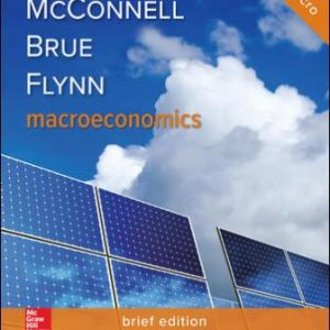Test Bank for Macroeconomics, Brief Edition 3rd Edition McConnell