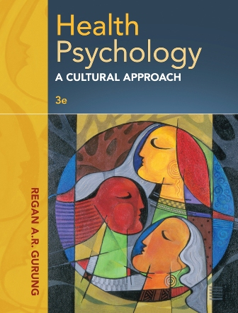 Test Bank for Health Psychology: A Cultural Approach 3rd Edition Gurung ISBN: 9781285062112