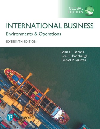 Solution Manual for International Business, Global Edition 16th Edition Daniels