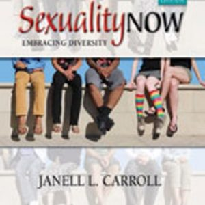 Solution Manual for Sexuality Now: Embracing Diversity