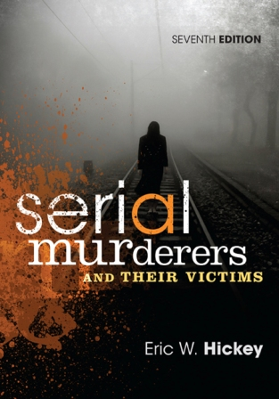Test Bank for Serial Murderers and Their Victims