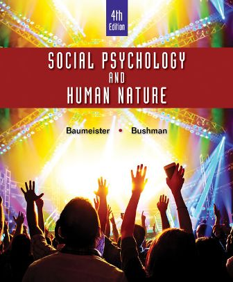 Test Bank for Social Psychology and Human Nature
