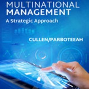 Test Bank for Multinational Management 7th Edition Cullen