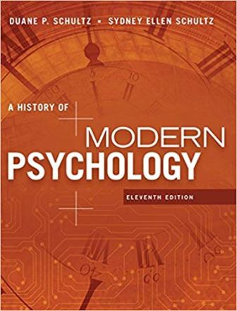 Test Bank for A History of Modern Psychology 11th Edition Schultz ISBN-10: 1305630041