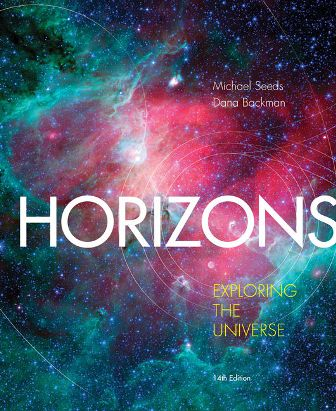 Solution Manual for Horizons: Exploring the Universe 14th Edition Seeds ISBN-10: 1305960963