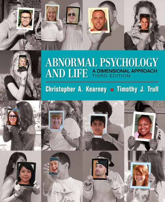 Test Bank for Abnormal Psychology and Life: A Dimensional Approach 3rd edition Kearney ISBN-10: 1337273260