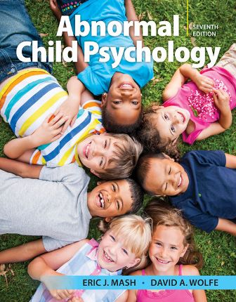 Test Bank for Abnormal Child Psychology 7th Edition Mash ISBN-10: 1337624268