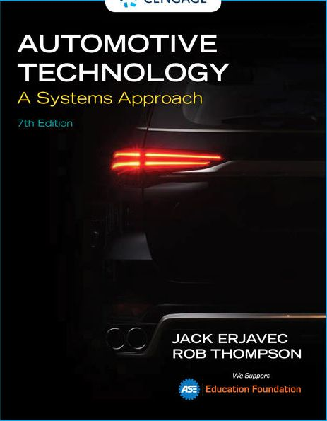 Test Bank for Automotive Technology: A Systems Approach 7th Edition Erjavec ISBN-10: 133779421X