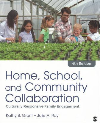 Test Bank for Home, School, and Community Collaboration Culturally Responsive Family Engagement 4th Edition Grant