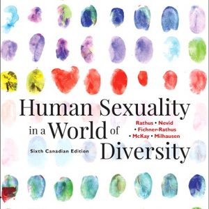 Test Bank for Human Sexuality in a World of Diversity 6th Canadian Edition Rathus ISBN-10: 0135166365