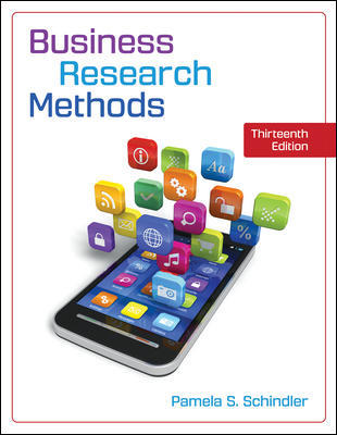 Test Bank for Business Research Methods 13th Edition Schindler