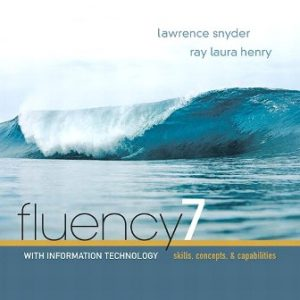 Solution Manual for Fluency With Information Technology 7th Edition Snyder
