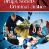 Test Bank for Drugs, Society and Criminal Justice 5th Edition Levinthal