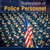 Test Bank for Supervision of Police Personnel 9th Edition Iannone