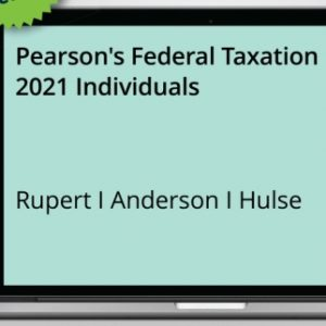 Solution Manual for Pearson's Federal Taxation 2021 Individuals 34th Edition Rupert