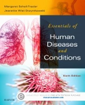 Test Bank for Essentials of Human Diseases and Conditions 6th Edition Frazier