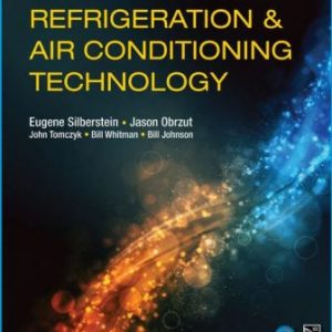 Solution Manual for Refrigeration and Air Conditioning Technology 9th Edition Silberstein