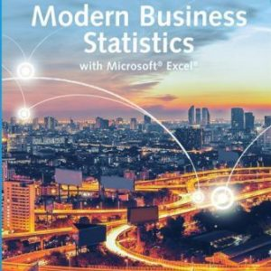 Solution Manual for Modern Business Statistics with Microsoft Excel 7th Edition Anderson