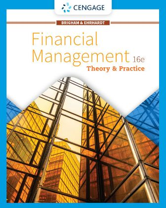 Solution Manual for Financial Management: Theory & Practice 16th Edition Brigham