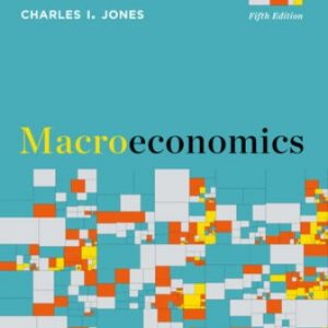 Test Bank for Macroeconomics 5th Edition Jones