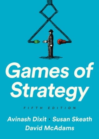 Solution Manual for Games of Strategy 5th Edition Dixit