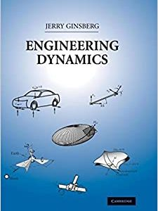 Solution Manual for Engineering Dynamics 3rd Edition Ginsberg
