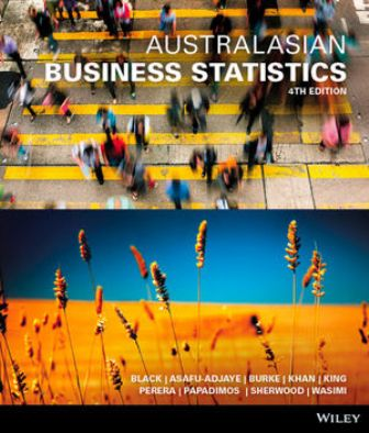 Test Bank for Australasian Business Statistics 4th Edition Black