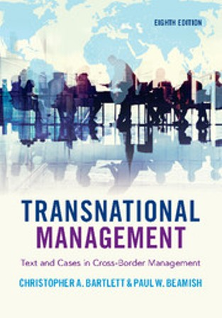 Test Bank for Transnational Management Text and Cases in Cross-Border Management 8th Edition Bartlett