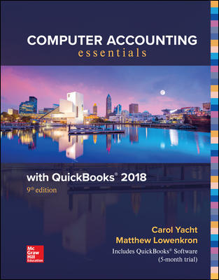 Solution Manual for Computer Accounting Essentials Using QuickBooks 2018 9th Edition Yacht