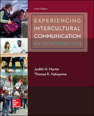 Test Bank for Experiencing Intercultural Communication: An Introduction 6th Edition Martin