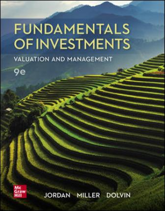Solution Manual for Fundamentals of Investments: Valuation and Management 9th Edition Jordan