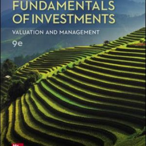 Test Bank for Fundamentals of Investments: Valuation and Management 9th Edition Jordan