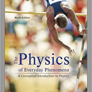 Solution Manual for Physics of Everyday Phenomena 9th Edition Griffith