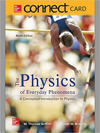 Test Bank for Physics of Everyday Phenomena 9th Edition Griffith