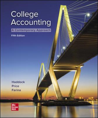 Solution Manual for College Accounting A Contemporary Approach 5th Edition Haddock