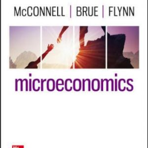Test Bank for Microeconomics 22nd Edition McConnell