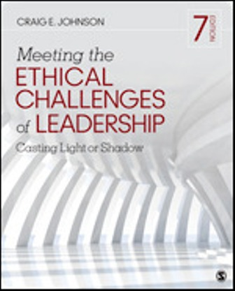 Test Bank for Meeting the Ethical Challenges of Leadership Casting Light or Shadow 7th Edition Johnson