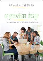 Test Bank for Organization Design Creating Strategic & Agile Organizations Anderson
