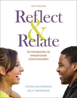 Test Bank for Reflect & Relate An Introduction to Interpersonal Communication 5th Edition McCornack