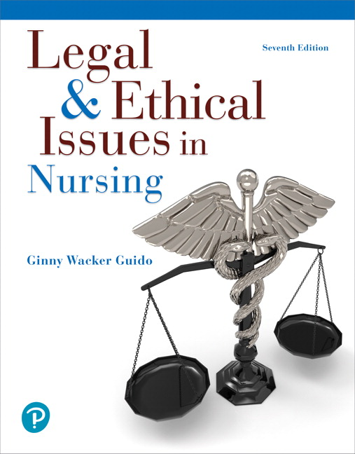 Test Bank for Legal & Ethical Issues in Nursing 7th Edition Guido