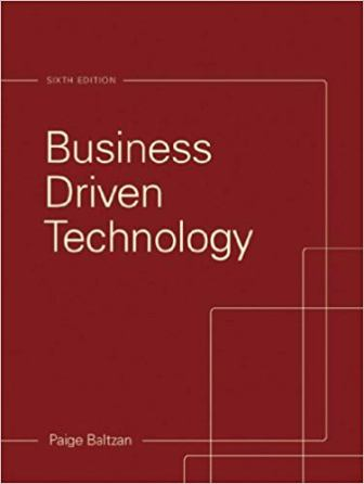Test Bank for Business Driven Technology 6th Edition Baltzan