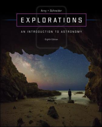 Test Bank for Explorations: Introduction to Astronomy, 8th Edition Arny