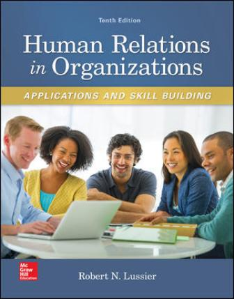 Solution Manual for Human Relations in Organizations: Applications and Skill Building, 10th Edition Lussier