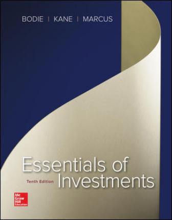 Test Bank for Essentials of Investments, 10th Edition Bodie