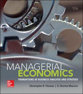 Test Bank for Managerial Economics, 12th Edition Thomas