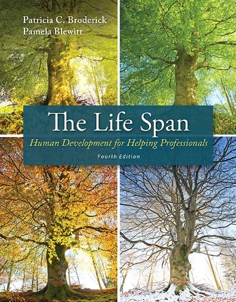 Test Bank for The Life Span: Human Development for Helping Professionals 4th Edition. Broderick
