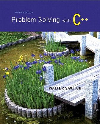 Test Bank for Problem Solving with C++ 9th Edition Savitch